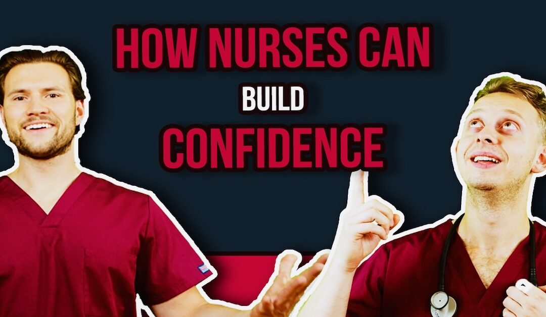 EP 82: 5 Ways to Build Confidence as a Nurse