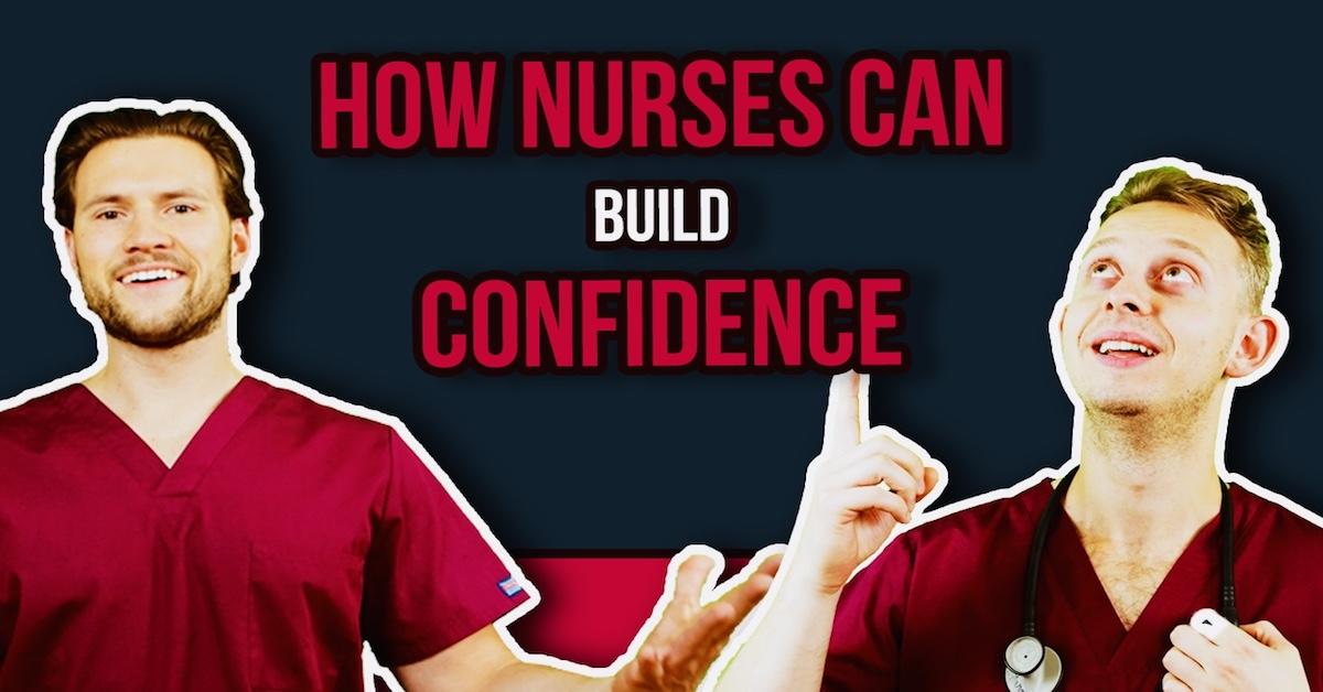 How to build confidence as a nurse