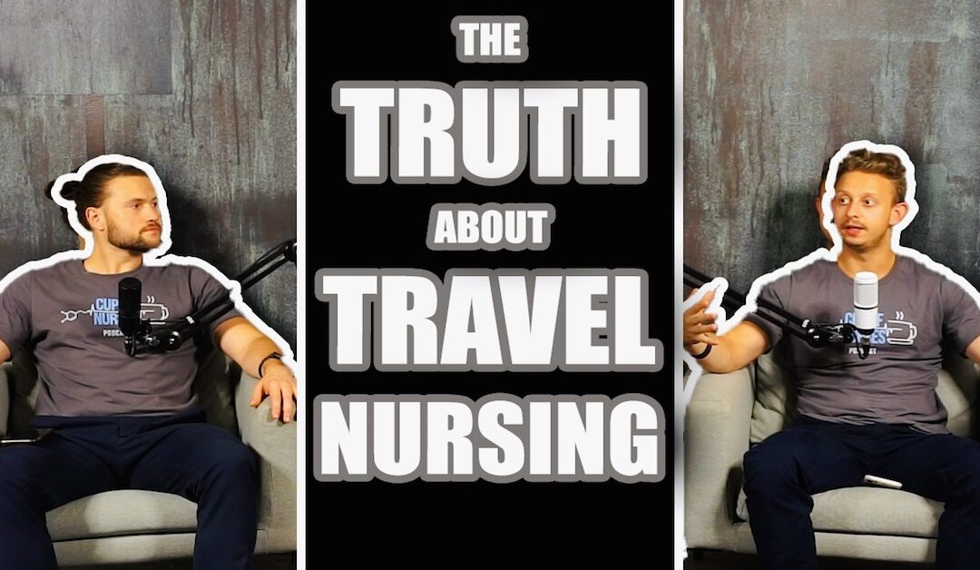 EP 85: Travel Nursing Myths