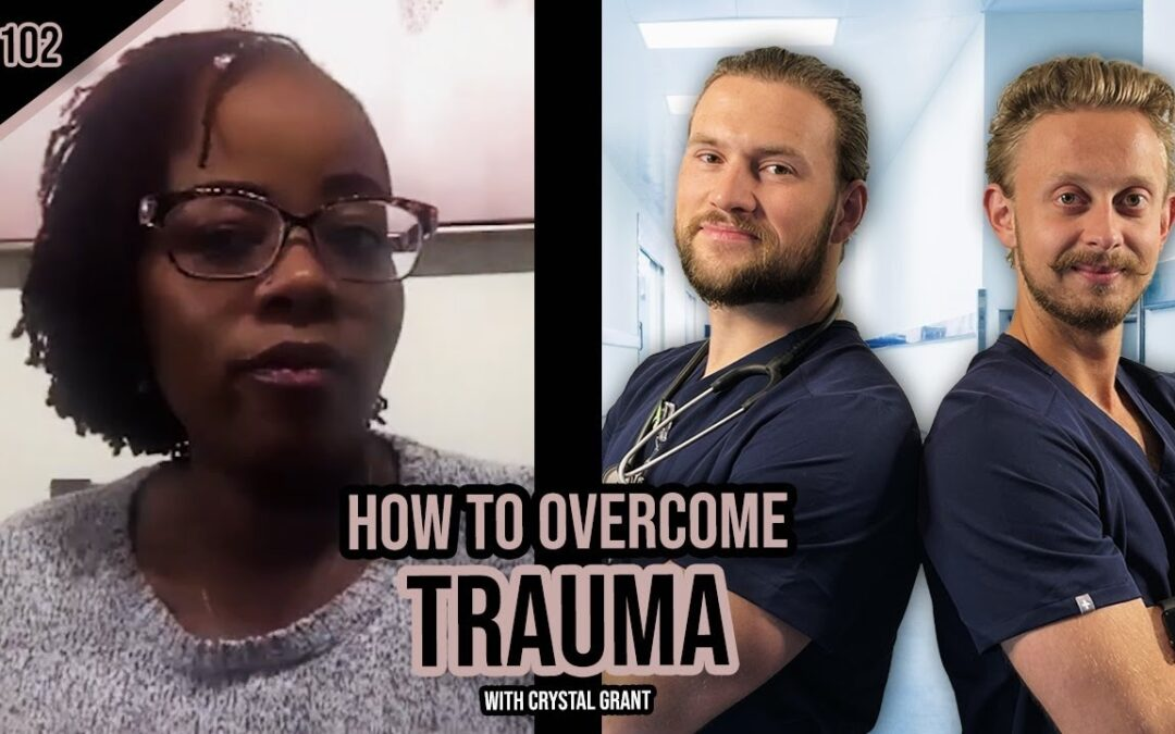 EP 102: Breaking Past Trauma with Crystal Grant