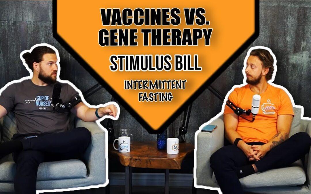 CON EP 40: Stimulus Checks & Why Covid Vaccines Are Gene Therapies