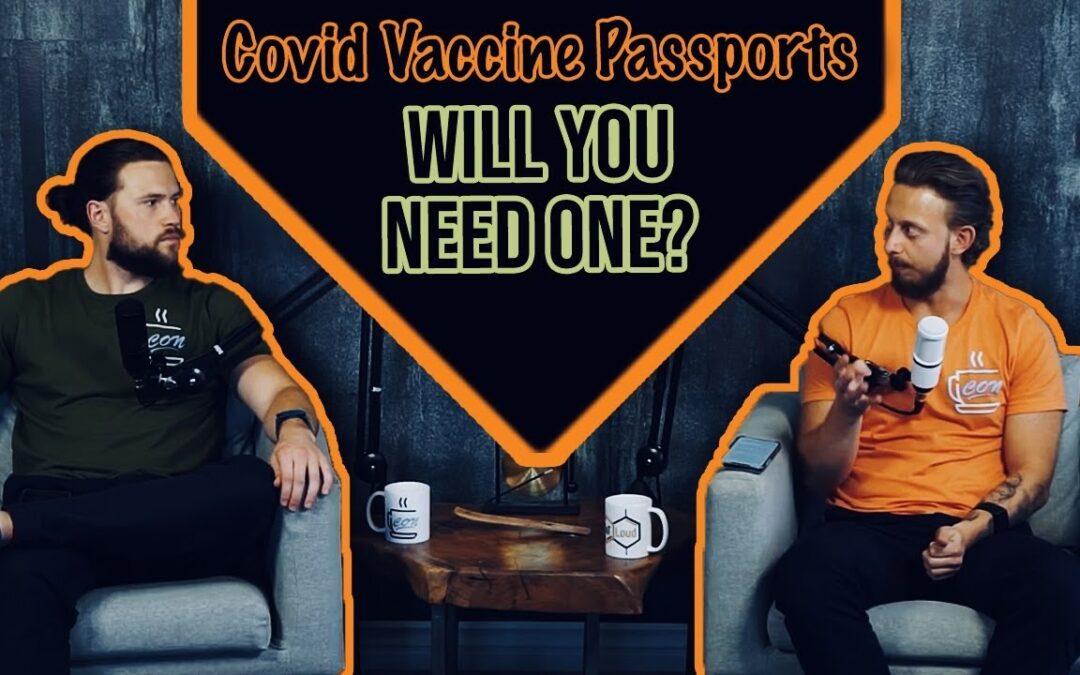 EP 41: Covid 19 vaccine passports and gun laws