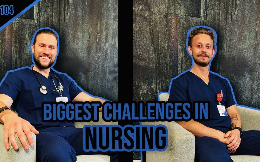 EP 104: 5 Challenges in Nursing