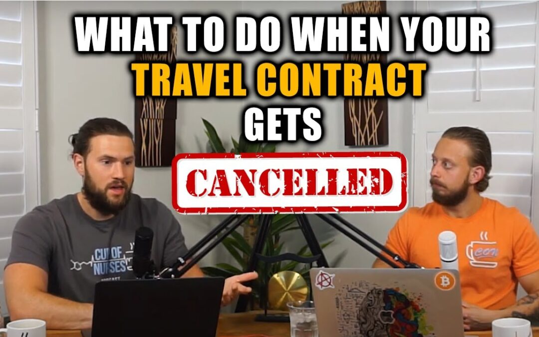 EP 107: When Your Travel Nursing Contract Gets Cut Short