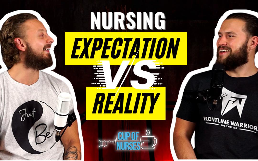 EP 113: Nursing School vs Nursing