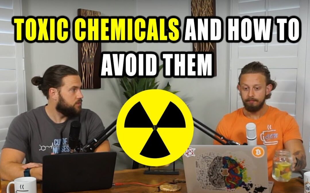 EP 44: Toxic Chemicals and How to Avoid Them