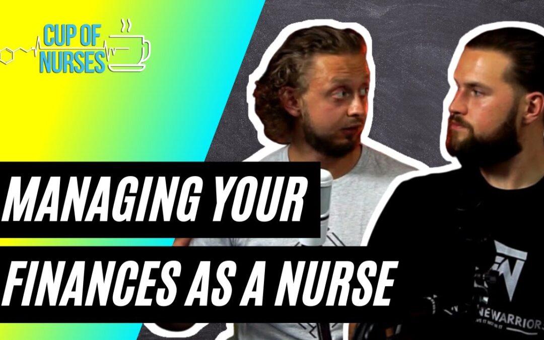 EP 118: Managing Your Finances as a Nurse
