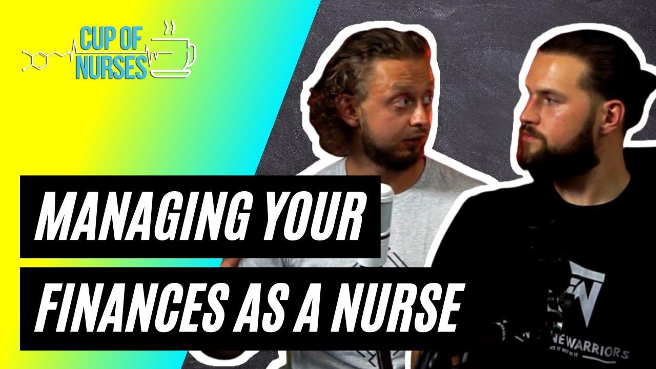 Managing Your Finances as a Nurse